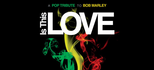 "Llega ""Is This Love"" El primer Tributo POP a Bob Marley!!!"