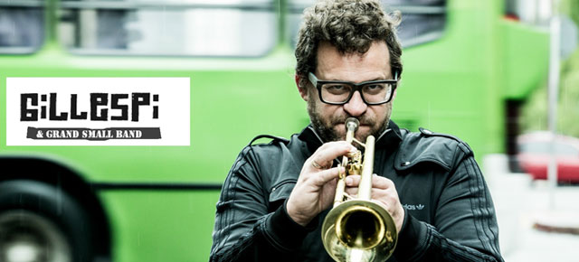Gillespi & Grand Small Band llegan a Il Teatrino!!! Viernes 25 de Abril - 22hs