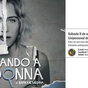 """Buscando a Madonna Unipersonal de Emilia Mazer este sábado 09 de Agosto en la Cooperadora Escuela """"Granaderos de San Martín"""""""