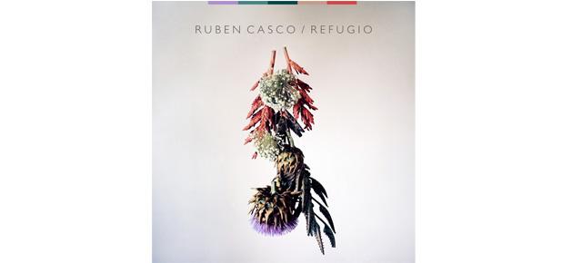 """Ruben Casco presenta su 4º disco solista """"Refugio"""""""