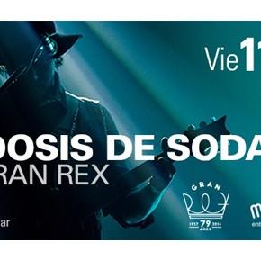 SOBREDOSIS DE SODA llega al TEATRO GRAN REX, teatro mítico para Soda Stereo. Enterate!