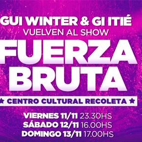 Fuerza Bruta: Vuelven Gui Winter y Giselle Itié!!!