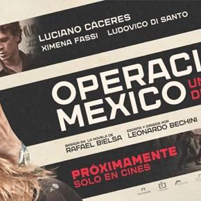 Se viene Operación México - 17 DE NOVIEMBRE GRAN ESTRENO