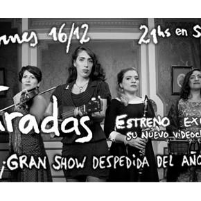 Las Taradas despide el año en Santos 4040