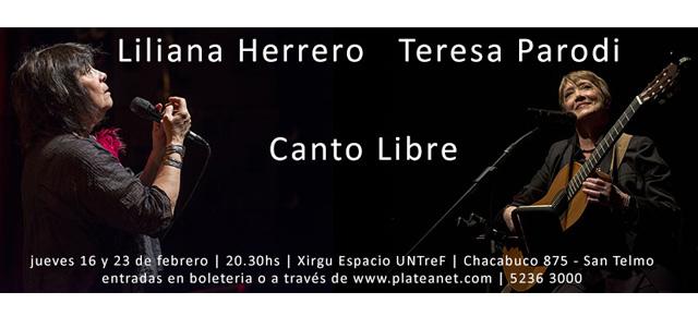 Liliana Herrero Y Teresa Parodi juntas! Canto Libre - 16 y 23 de Febrero