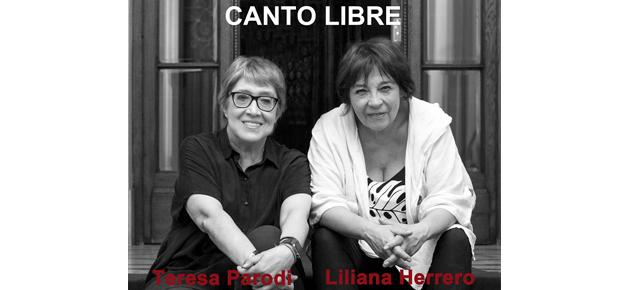 Teresa Parodi y Liliana Herrero juntas! Canto Libre - 16 y 23 de Febrero