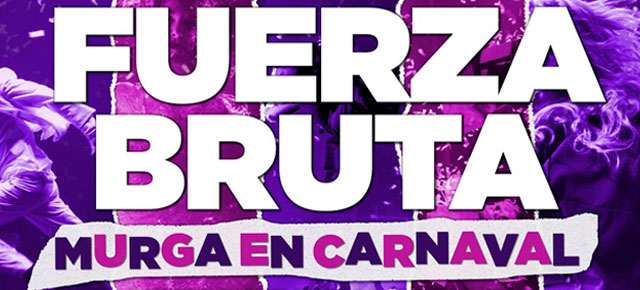 Vuelve Fuerza Bruta al Recoleta - Murga en Carnaval!