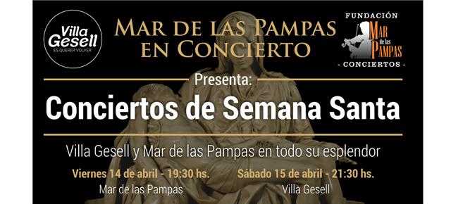 """Ciclo """"Conciertos de Semana Santa"""" en Villa Gesell!!!"""