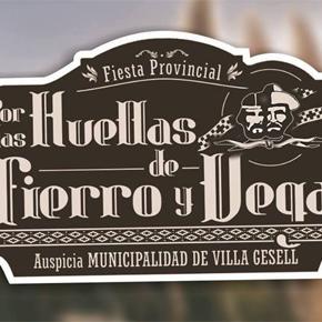 Fiesta Provincial Por las huellas de Fierro y Vega!!